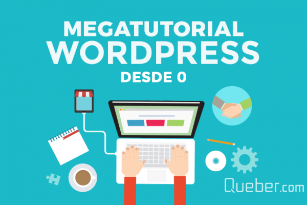 Mega Tutorial WordPress desde cero